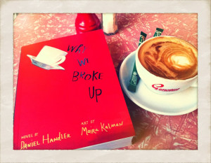 Why We Broke Up by Daniel Handler - Reviews, Discussion, Bookclubs ...