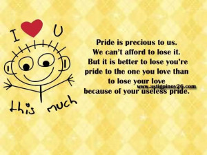 Pride Is Precious To Us We Cant Afford To Lose It - Pride Quote