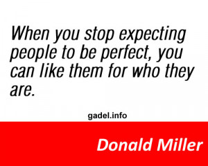 Stop expecting people to be perfect