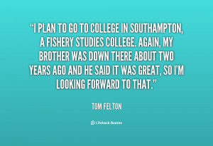 quote-Tom-Felton-i-plan-to-go-to-college-in-14476.png