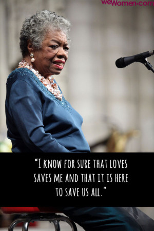 Maya Angelou, Inspirational Quotes