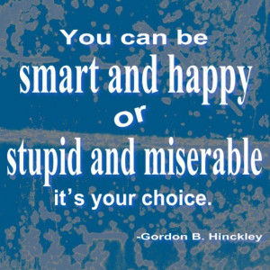 Love President Hinckley. To the point.