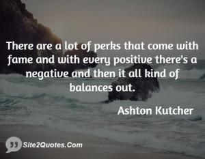 positive quotes ashton kutcher positive negative home quotes positive ...