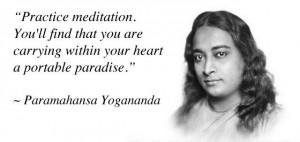 paramahansa yogananda quotes | Paramahansa Yogananda on Meditation ...