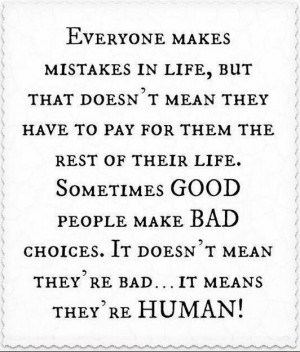 Sometimes good people make bad choices.