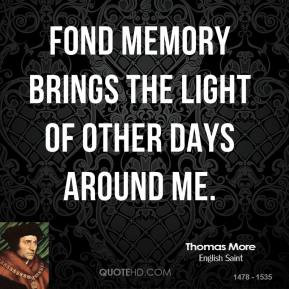 Thomas Moore Quotes...
