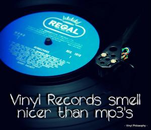 Vinyl Records Smell Nicer - Vinyl Quote