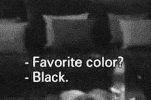 Favorite Color? -Black