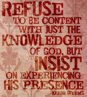 Refuse to be content.....