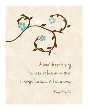 Bird Sings - Maya Angelou Inspirational Prints Quotes Modern Home ...