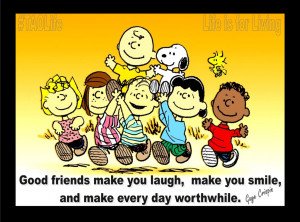 Poster>> Good friends make you laugh, make you smile, and make every ...