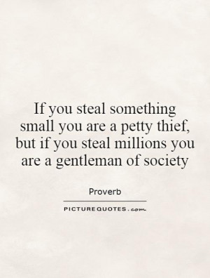 Society Quotes Proverb Thief Stealing