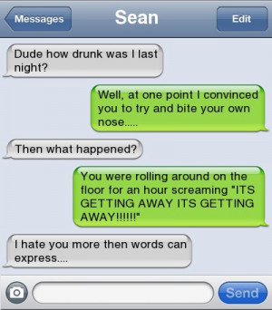 The 20 funniest drunk text fails ever. #11 had me in stitches!