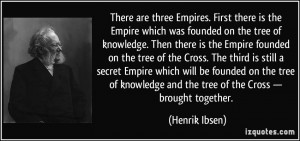 on the tree of knowledge. Then there is the Empire founded on the tree ...