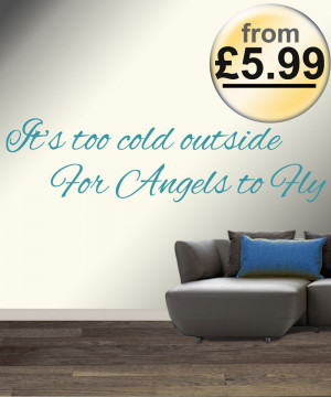 Its-too-Cold-Outside-for-Angels-to-Fly-Ed-Sheeran-Wall-Quote-Sticker ...