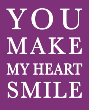You Make My Heart Smile Quote 8x10 print by JulieReidCreative