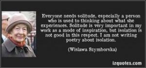 beautiful #quote on solitude by Wislawa Szymborska, Nobel-prize ...