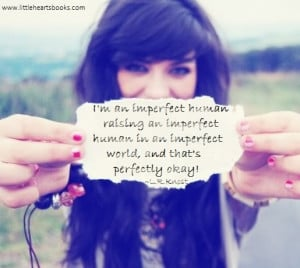 quote imperfect human