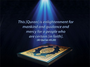 This [Quran] is enlightenment for mankind and guidance and mercy for a ...