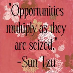 Sun tzu, quotes, sayings, opportunities, wisdom