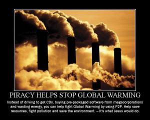 piracy helps stop global warming tags global warming piracy