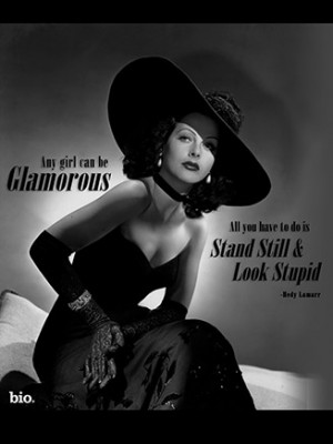 Hedy Lamarr Quote Important Father And Daughter Quotes