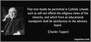 That text-books be permitted in Catholic schools such as will not ...