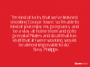Busy Philipps Quotes