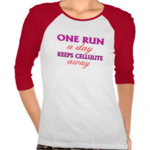 Motivational Running Quotes T-Shirts