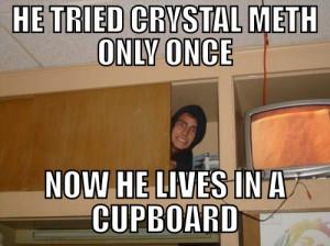 crystal meth funny