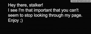 Hey Stalker Facebook Covers Page 2 - FirstCovers.
