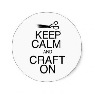Keep Calm and Craft On Round Stickers