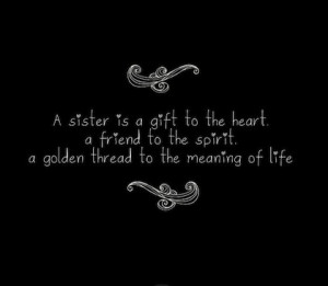 Images) 16 Special Sister Quotes