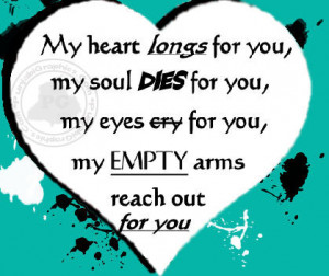 Heart Quotes: My Hearts Longs For You…