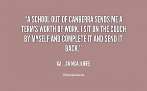 school out of Canberra sends me a term's worth of work. I sit on the ...