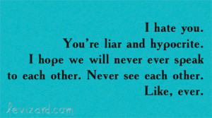 Hate Liar Never Quote Hypocrite Ever You Favimcom 795435jpg picture