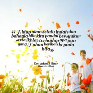 Quotes Picture: hidup akan selalu indah dan bahagia bila kita pandai ...