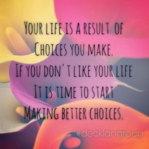 ... making better choices. #decklangroup #motivation #quotes elk river mn