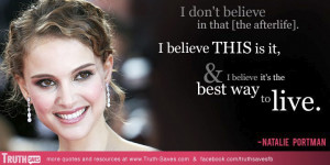 Natalie Portman's quote at Truth-Saves