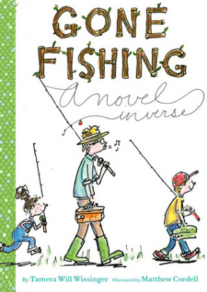Tween Tuesday: Gone Fishing by Tamera Will Wissinger