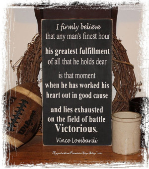 ... Quote -Wood Sign- Home Office Decor Football Fan Coach Armed Forces