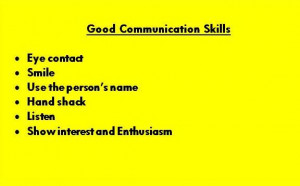 My goal for today; good communication skills.