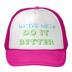 Native Girls, Do it better hat