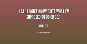nikki cox quotes for me i ve worked hard for people to think i m funny ...