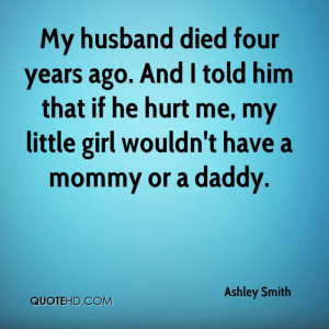 ... that if he hurt me, my little girl wouldn't have a mommy or a daddy