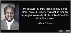 ... gun. You can be the Great Leader and the Great Peacemaker - Chris