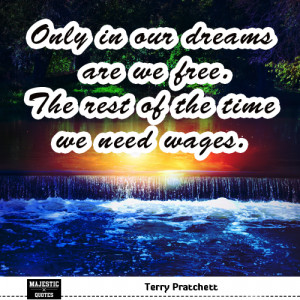 Hopes and dreams quotes for pictures - Terry Pratchett - Only in our ...