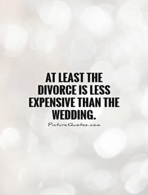 Funny Divorce Quotes And...