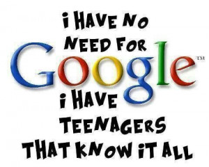 Teenagers know it all