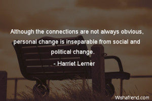 ... , personal change is inseparable from social and political change